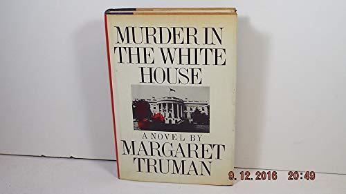 9780877952459: Murder in the White House: A Novel