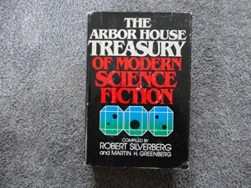 9780877952466: The Arbor House Treasury of Modern Science Fiction