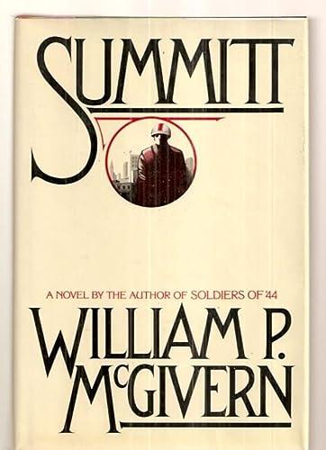 Summitt: A novel: McGivern, William P