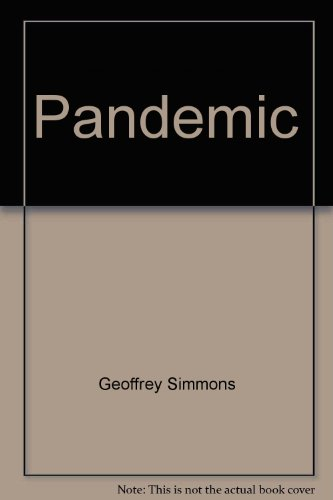 9780877952589: Pandemic: A novel