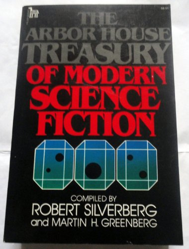 9780877952664: The Arbor House Treasury of Modern Science Fiction