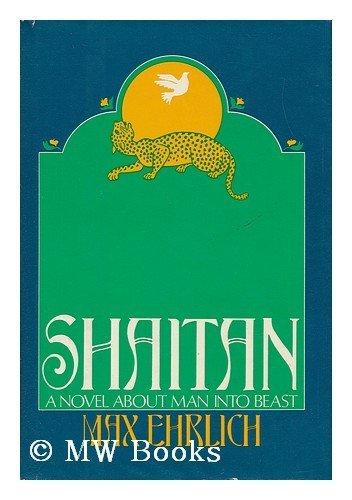 9780877952732: Shaitan : a Novel / by Max Ehrlich