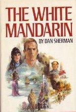 9780877953258: The White Mandarin