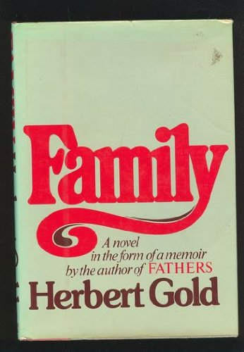 [signed] Family A Novel in the Form of a Memoir
