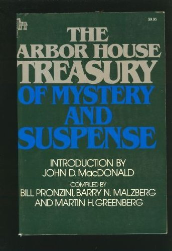 The Arbor House Treasury of Mystery and Suspense: Pronzini, Bill