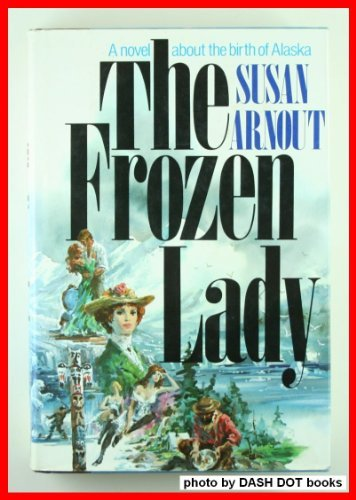 9780877953685: The Frozen Lady
