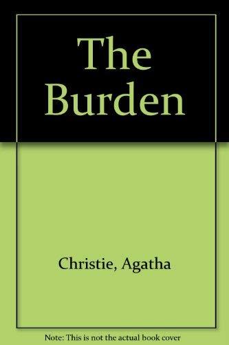 9780877953869: The Burden