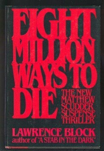 9780877954057: Eight Million Ways to Die