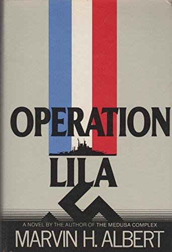 9780877954118: Operation Lila