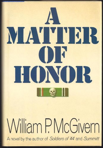 A Matter of Honor: McGivern, William P.