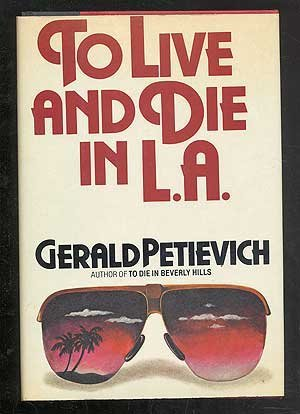 [signed] To Live and Die in L.A.