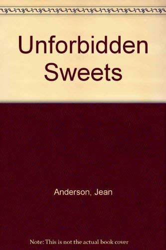 Unforbidden Sweets: Anderson, Jean