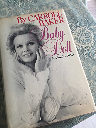 Baby Doll, An Autobiography: Baker, Carroll