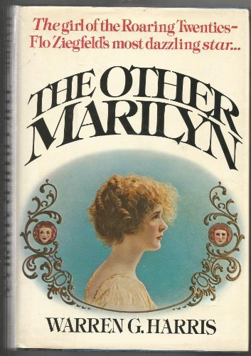 The Other Marilyn: A Biography of Marilyn: Harris, Warren G.