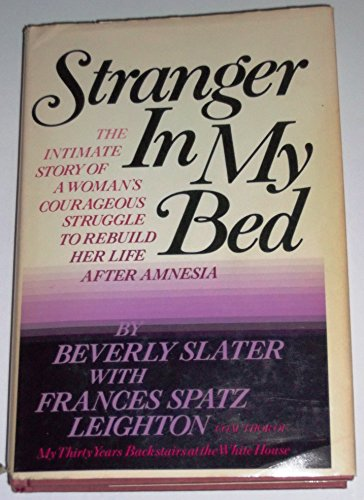 Stranger in My Bed: Slater, Beverly