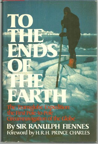 9780877956143: To the Ends of the Earth : The Transglobe Expedition, the First Pole-to Pole Circumnavigation of the Globe