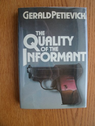 9780877956198: The Quality of the Informant