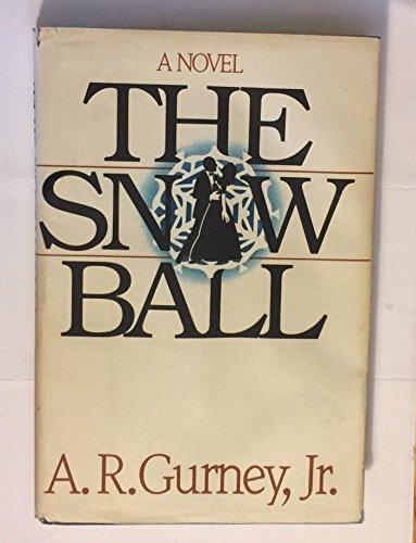 9780877956211: The Snow Ball (A Belvedere Book)