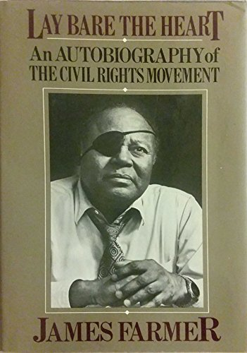 9780877956242: Lay Bare the Heart: An Autobiography of the Civil Rights Movement
