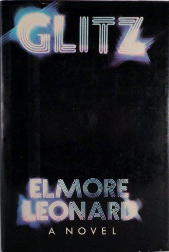GLITZ (Inscribed Copy): Leonard, Elmore