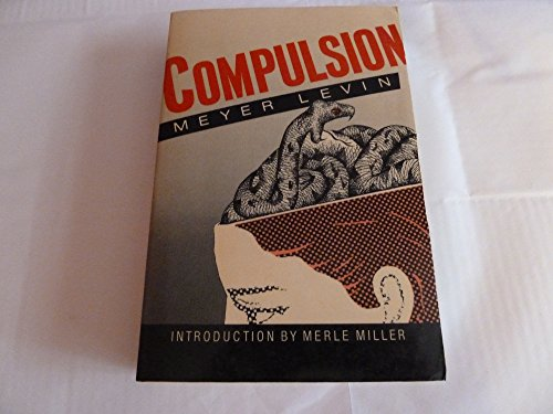 9780877956501: Compulsion (The Arbor House Library of Contemporary Americana)