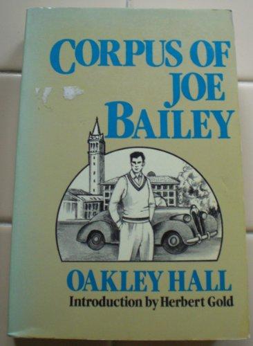 9780877956532: Corpus of Joe Bailey (The Arbor House library of contemporary Americana)