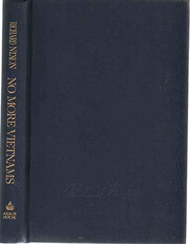 No More Vietnams (Inscribed): Nixon, Richard