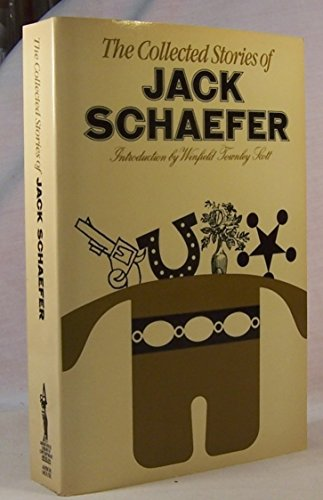 Collected Stories of Jack Schaefer, The