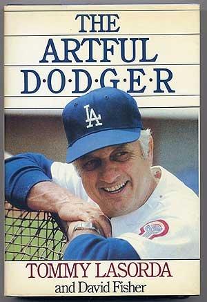 The Artful Dodger: Lasorda, Tommy;Fisher, David