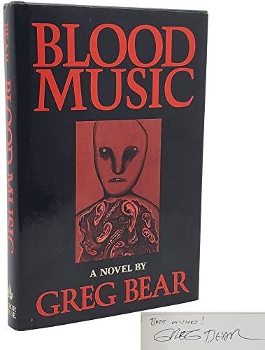 Blood Music: Bear, Greg