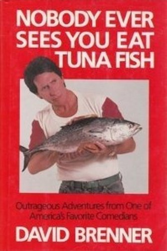 9780877957300: Nobody Ever Sees You Eat Tuna Fish