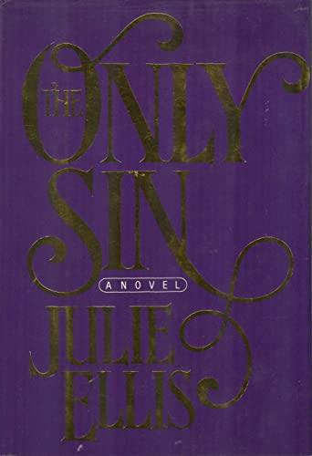 The Only Sin: Julie Ellis