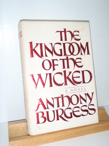 9780877957539: The Kingdom of the Wicked
