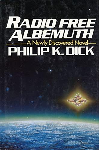 Radio Free Albemuth: Philip K. Dick