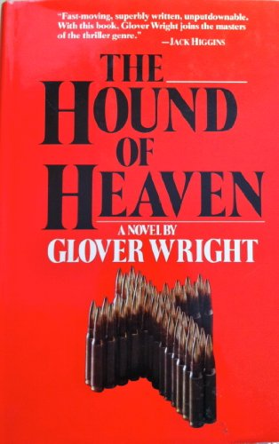 The Hound of Heaven: Wright, Glover