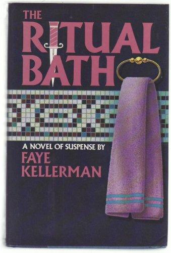 The Ritual Bath ***SIGNED***: Faye Kellerman