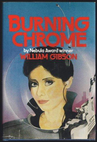 9780877957805: Burning Chrome