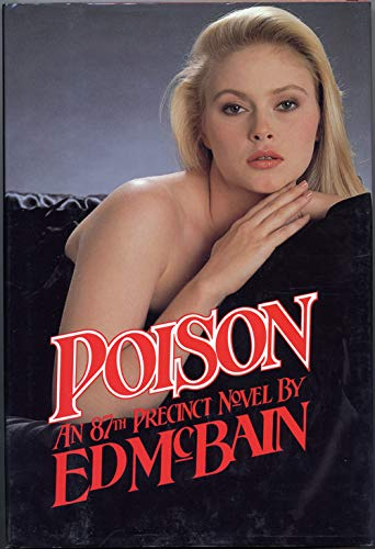 Poison: An 87th Precinct Novel (Signed First Edition): McBain, Ed