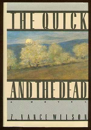 The Quick and the Dead: Wilson, Z. Vance