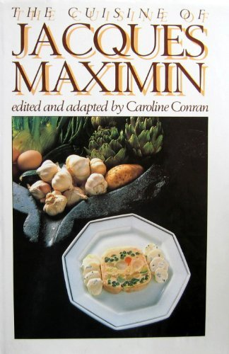 9780877958109: The Cuisine of Jacques Maximin
