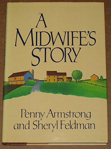 9780877958161: A Midwife's Story