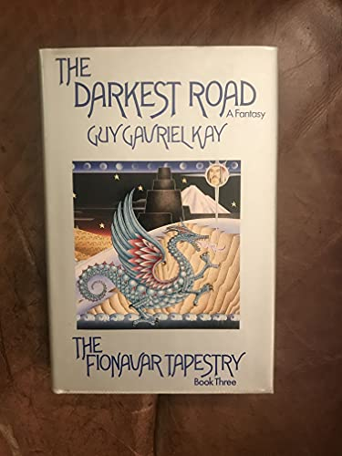 9780877958222: The Darkest Road (Fionavar Tapestry, Book 3)