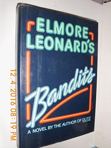 Bandits: Elmore Leonard