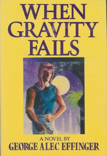9780877958512: When Gravity Fails