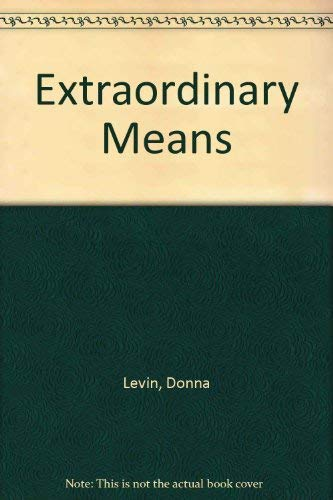 Extraordinary Means: Levin, Donna
