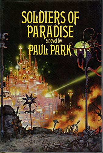 9780877958611: Soldiers of Paradise (Starbridge Chronicles)