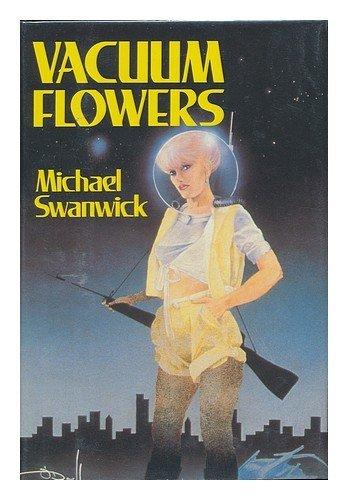 Vacuum Flowers: Swanwick, Michael