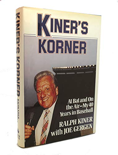 KINER'S KORNER: Kiner, Ralph w/ Joe Gergan