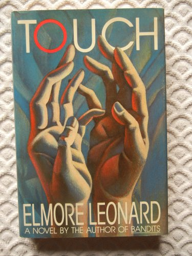 Touch: Leonard, Elmore