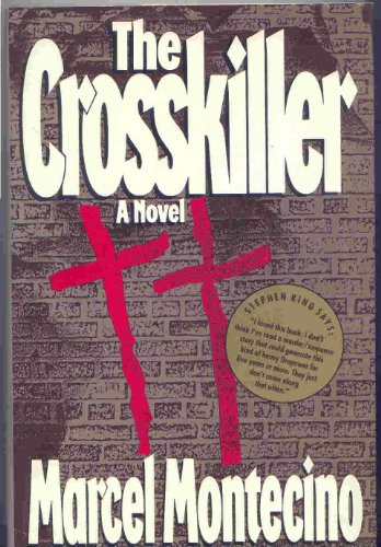 The Crosskiller: Montecino, Marcel